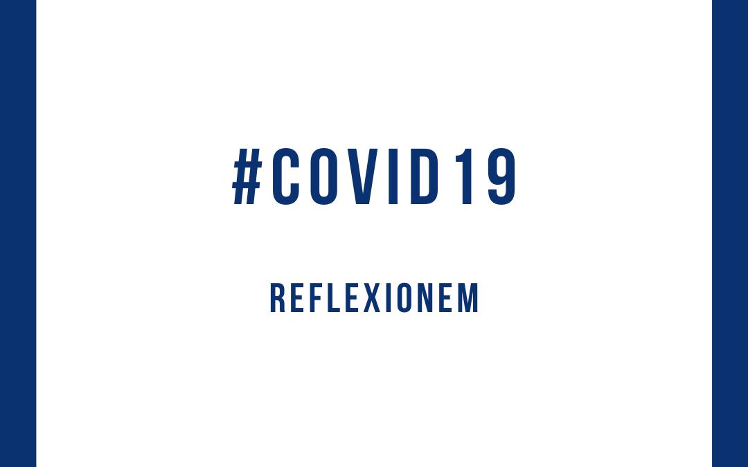 Medidas y reflexiones frente al COVID-19